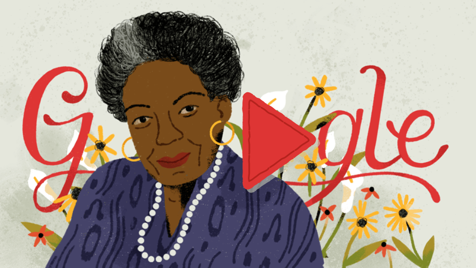 Google celebrates legendary author, Maya Angelou
