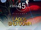 Experiencing Luxury Lifestyle @ Casa 45, Nigeria's Hottest Night Club In Lagos!
