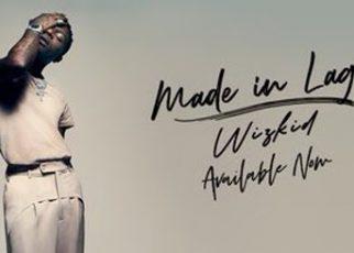 "Wizkid releases new album - ""Made In Lagos"" - newsheadline247.com"